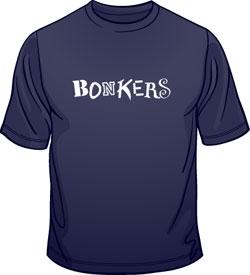 Bonkers T-Shirts